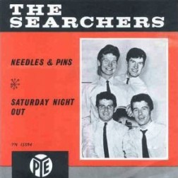 Needles and pins. The Searchers