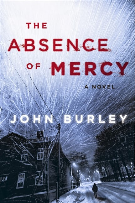 The Absence of Mercy by John Burley – Review + Giveaway