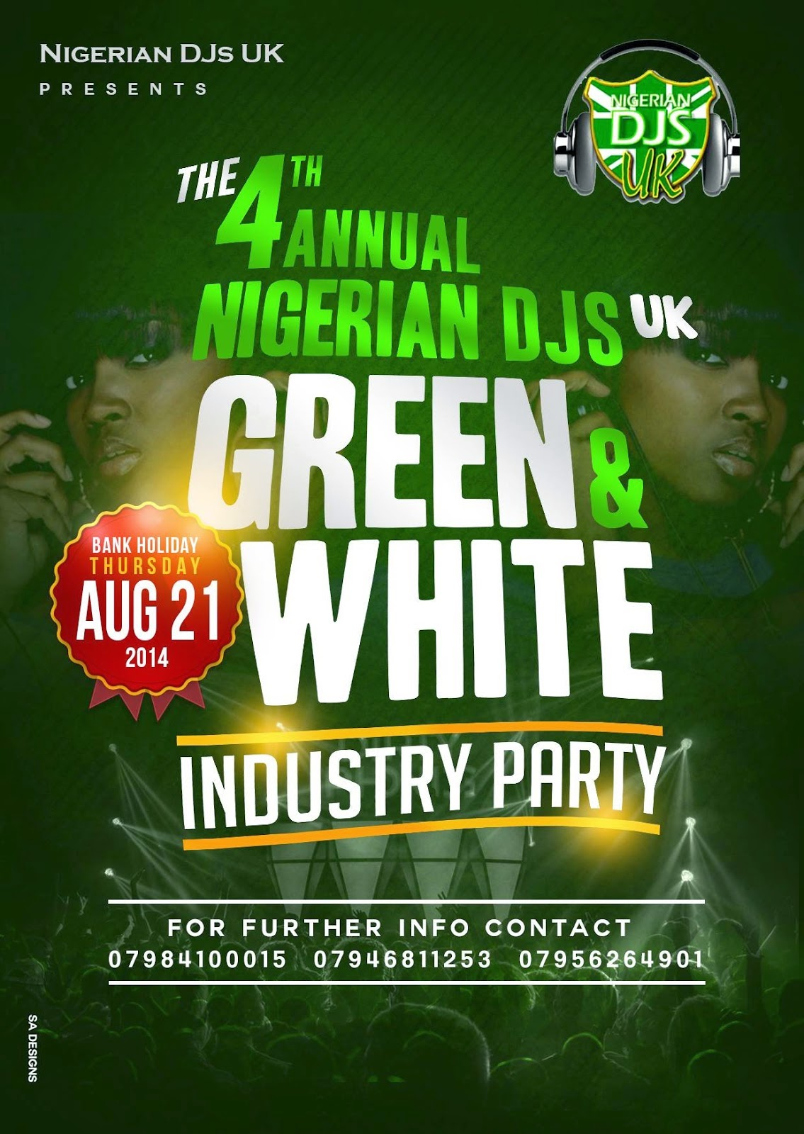 EVENTS: Thurs/21/Aug: The 4th Annual NIGERIAN DJS UK Green & White Industry Party 2014.