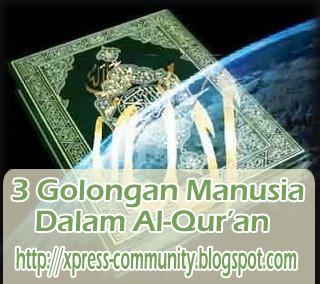 3 Golongan Manusia Dalam Al-Qur'an