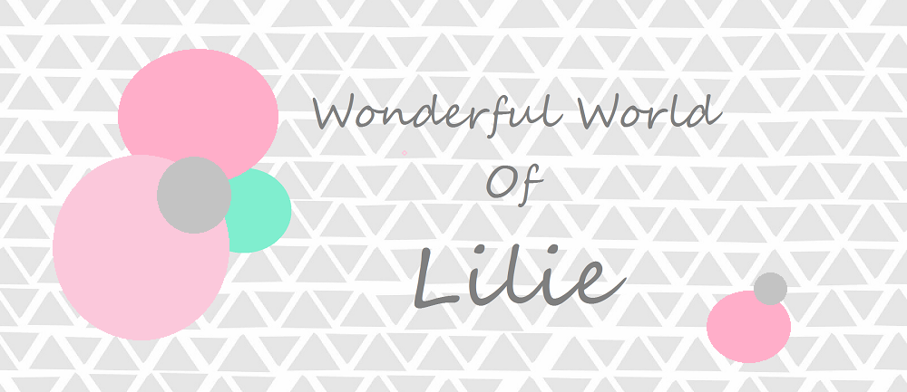 Wonderful world of Lilie