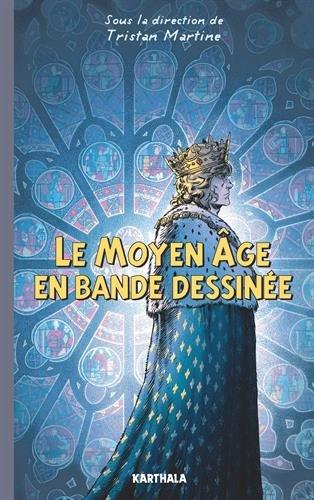 Le Moyen Age en bande dessinée