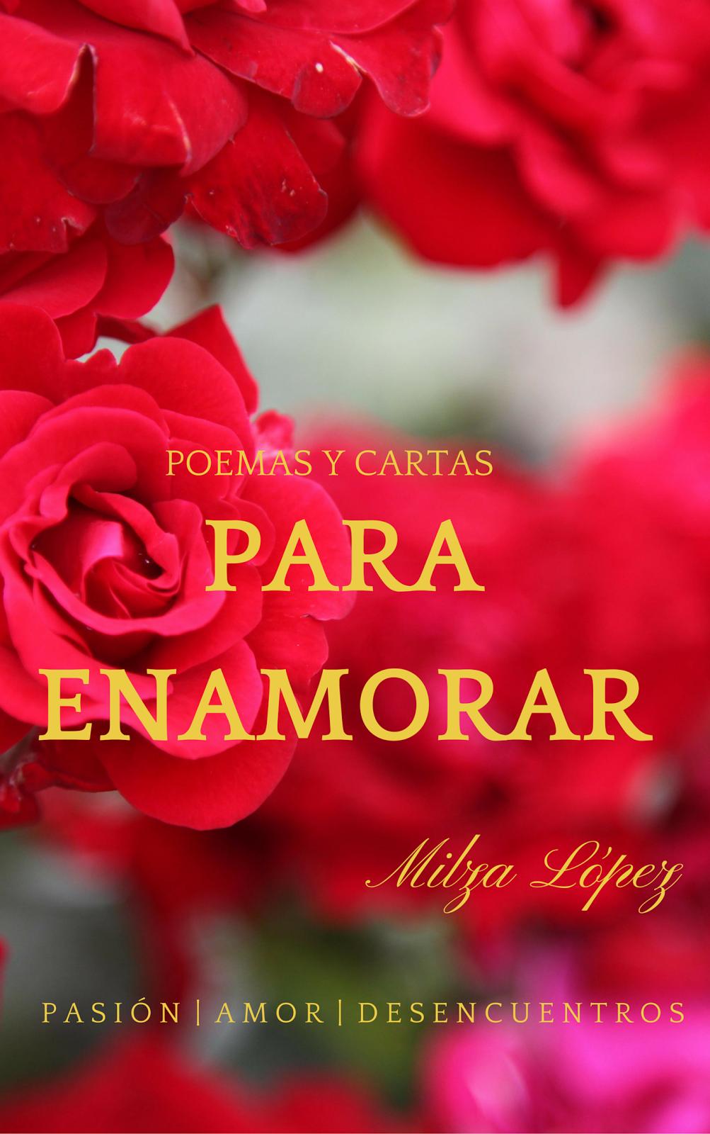 """""""Poemas y Cartas para Enamorar"""""""