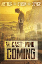 NEW EDITION: An East Wind Coming