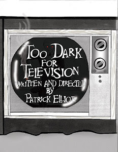 Too Dark for Television Cover