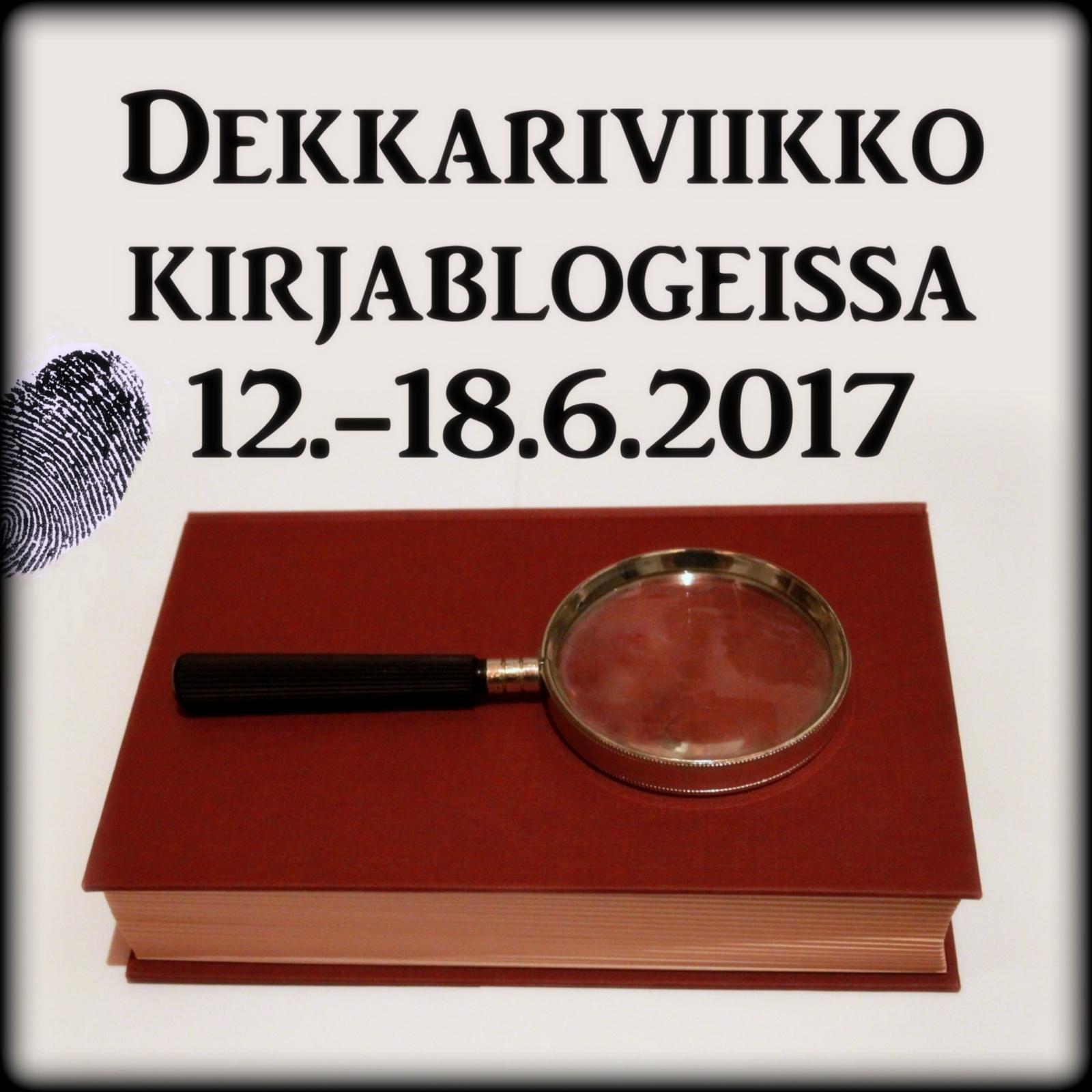 Dekkariviikko kirjablogeissa 12. - 18.6.2017