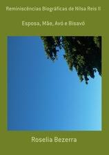 Reminiscências Biográficas de Nilsa Reis II
