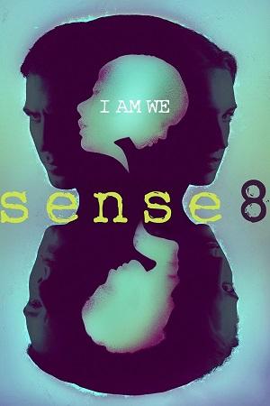 Sense8 S01-S02 All Episode [Season 1 Season 2] Complete Download 480p