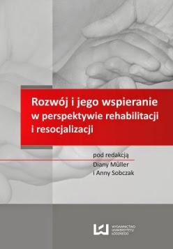 https://wydawnictwo.uni.lodz.pl/index.php#/book:show,5308,rozw%C3%B3j_i_jego_wspieranie_w_perspektywie_rehabilitacji_i_resocjalizacji