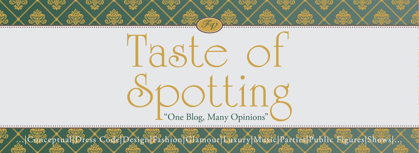 Taste of Spotting