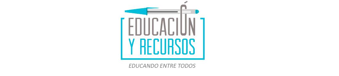 EDUCACIÓN Y RECURSOS