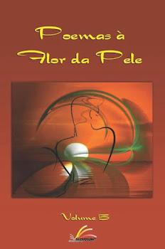 """""""Poemas à Flor da Pele"""" - Volume 5 - Editora Somar"""
