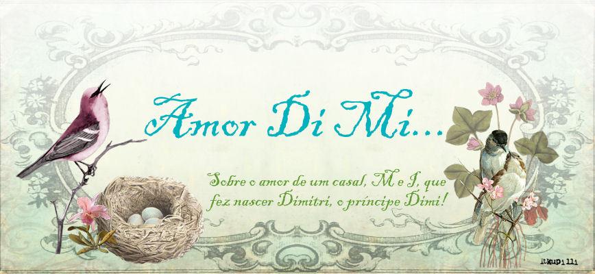 Amor Di Mi...