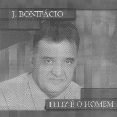 J. Bonifácio - Feliz é o Homem - 2010