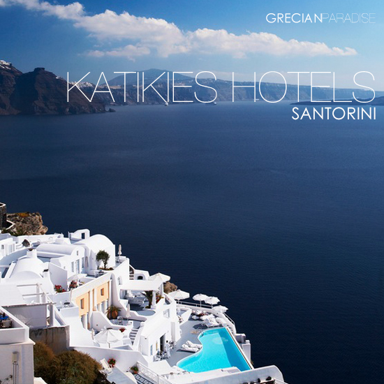 Katikies Luxury Hotels in Oia, Santorini