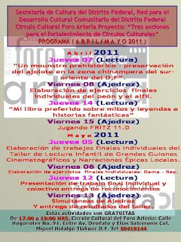 Círculo Cultural Foro Arteria Programa Abril/Mayo 2011
