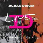 Duran Duran – A Diamond In The Mind: Live 2012