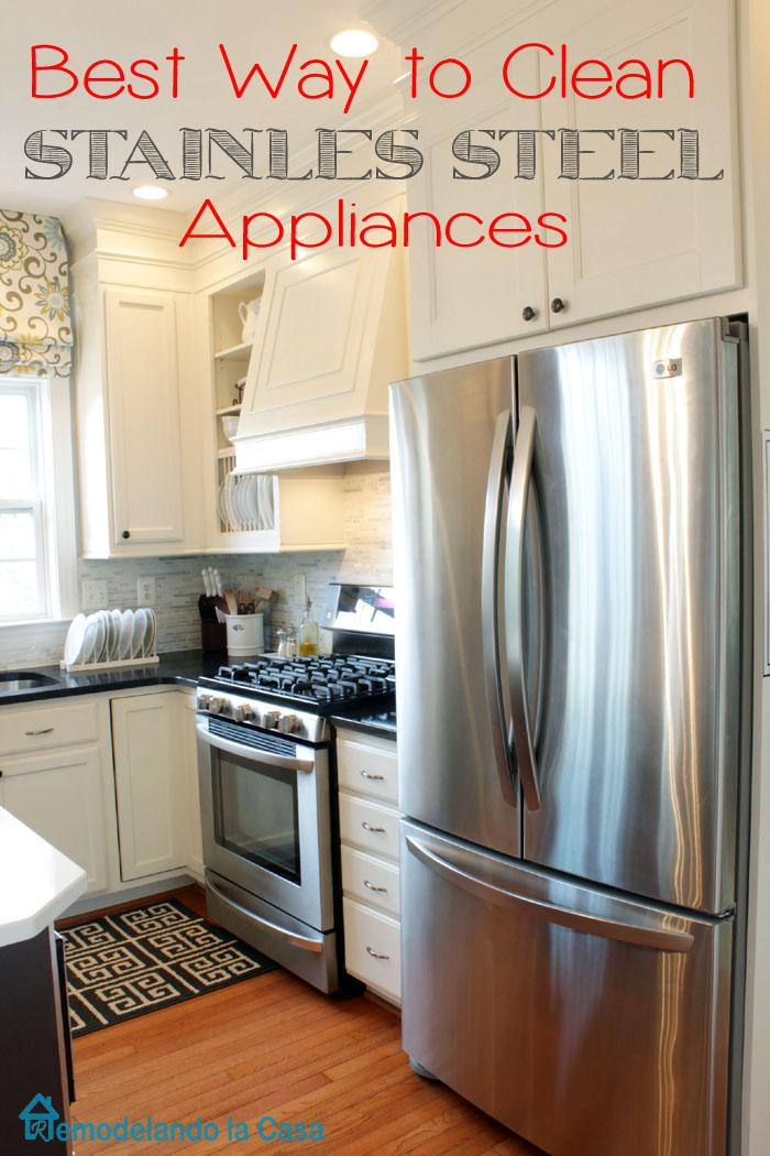 best way to clean your stainless steel appliances remodelando la casa. Black Bedroom Furniture Sets. Home Design Ideas