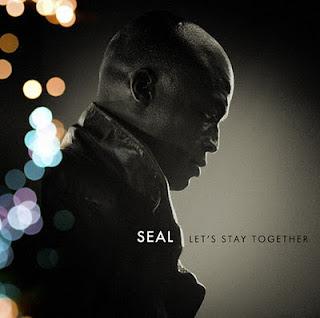 Seal - Lets Stay Together Lyrics