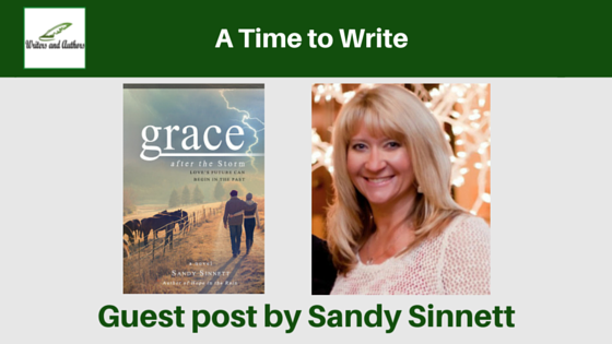 A Time to Write, guest post by Sandy Sinnett #Writing