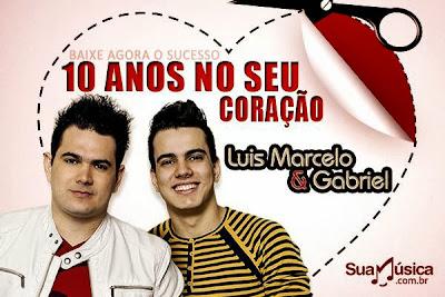 CD LUIS MARCELO & GABRIEL - DEZ ANOS NO SEU CORAÇÃO