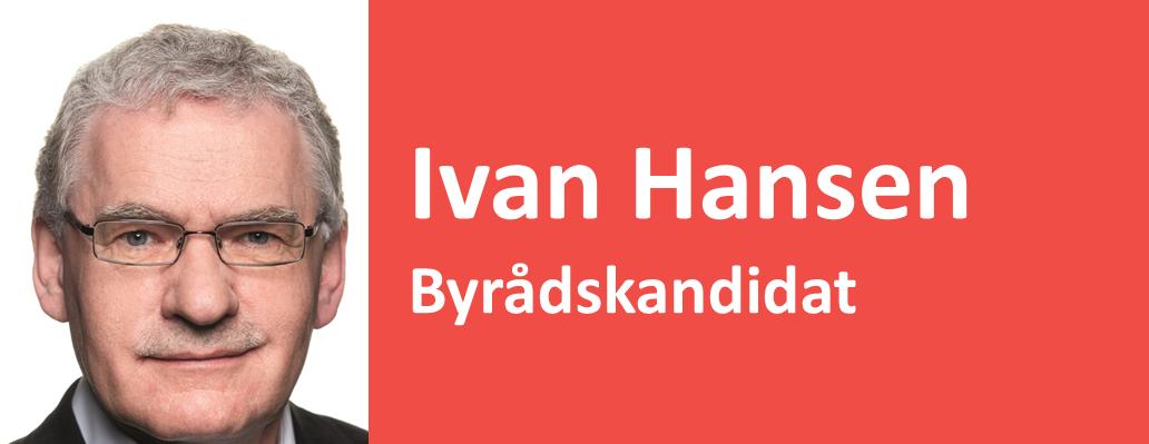 Ivan Hansen Byrådskandidat