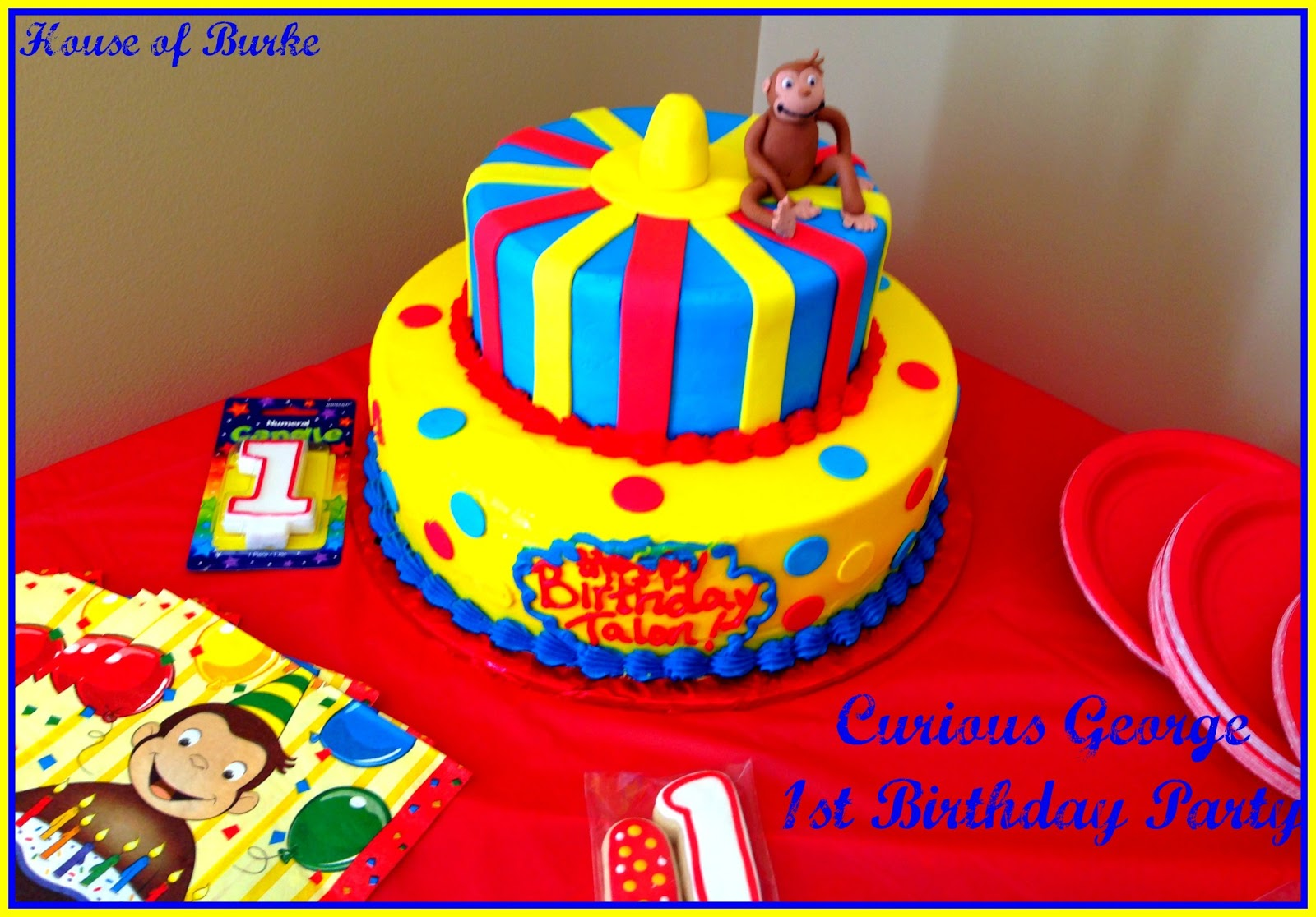 House Of Burke Talons Curious George Themed 1st Birthday Party