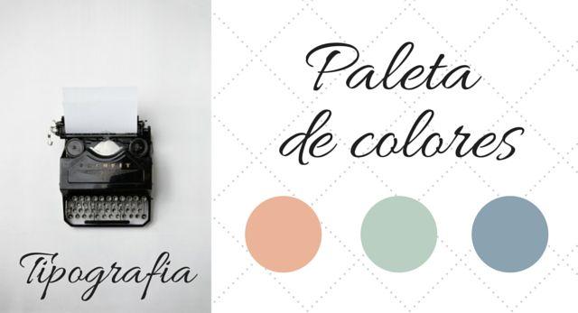 tipografia y colores para diseño del blog