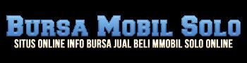 Bursa Jual Beli Mobil Bekas Murah Harga Mobil Baru Solo Raya