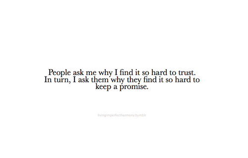 Quotes About Love And Trust Tumblr : ... love and trust quote trust quote trust quotes love trusting quotes