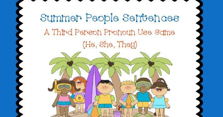Summer People Sentences: 3rd person pronouns (he, she, they) FREEBIE