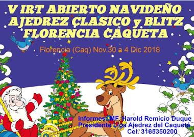 V IRT ABIERTO NAVIDEÑO AJEDREZ CLASICO Y BLITZ FLORENCIA CAQUETA (Dar clic a la imagen)