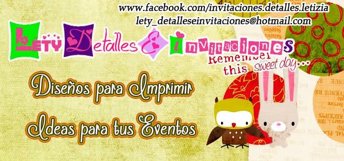Detalles e invitaciones x Letici@ B.