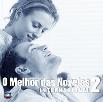 O Melhor das Novelas   Internacional 2
