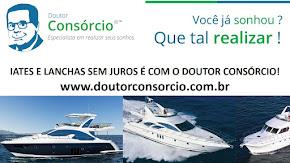Embarcação e Yacht é com o DOUTOR CONSÓRCIO.