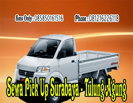 Sewa Pick Up Surabaya - Tulung Agung