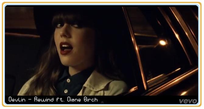 Devlin - Rewind ft. Diane Birch [Lyrics Video]