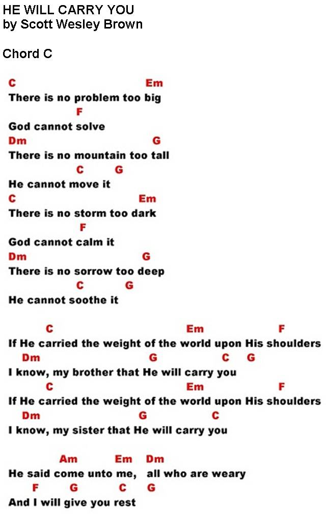 Lyric lyrics to bless the lord oh my soul : HE WILL CARRY YOU (Scott Wesley Brown) - lyrics and chords ~ Sing ...