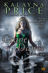 http://thepaperbackstash.blogspot.com/2012/10/grave-dance-by-kalayna-price.html