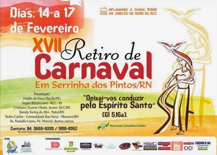 XVII RETIRO DE CARNAVAL EM SERRINHA DOS PINTOS/RN