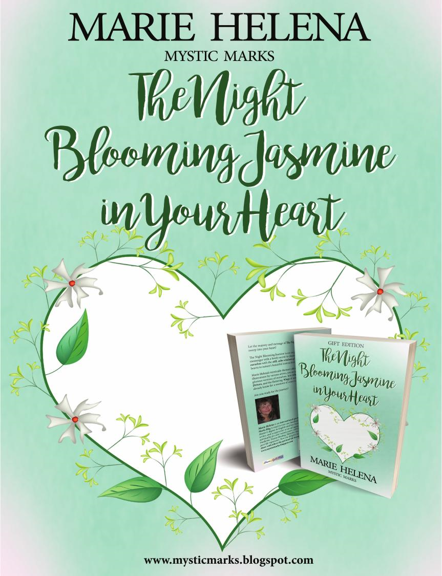 The Night Blooming Jasmine in Your Heart