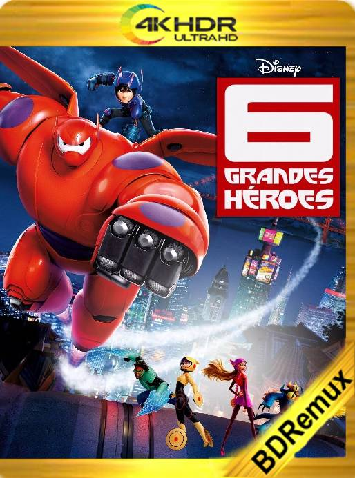 Grandes Héroes (2014) Remux 4K [2160p] [Latino] [GoogleDrive]