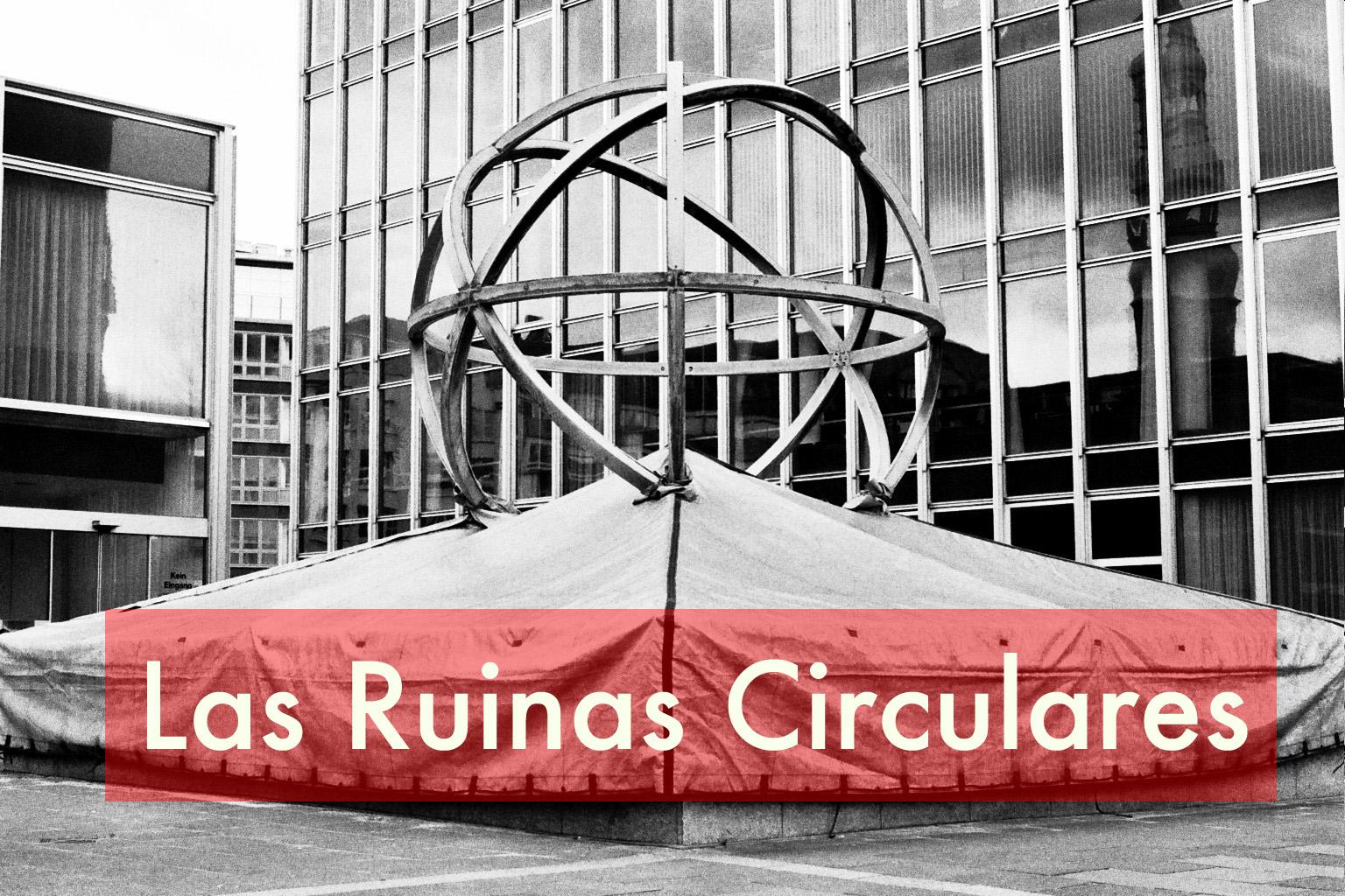Las ruinas circulares