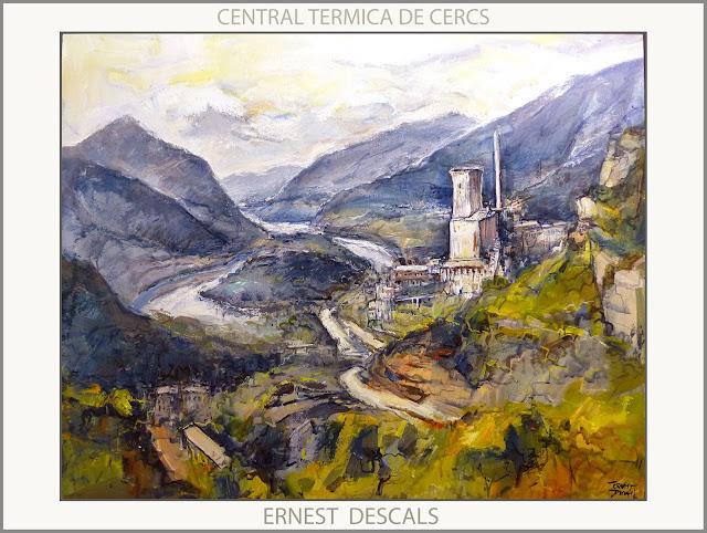 CERCS-PINTURA-CENTRAL TERMICA-PAISATGES-CATALUNYA-PINTURES-BERGUEDÀ-ARTISTA-PINTOR-ERNEST DESCALS-