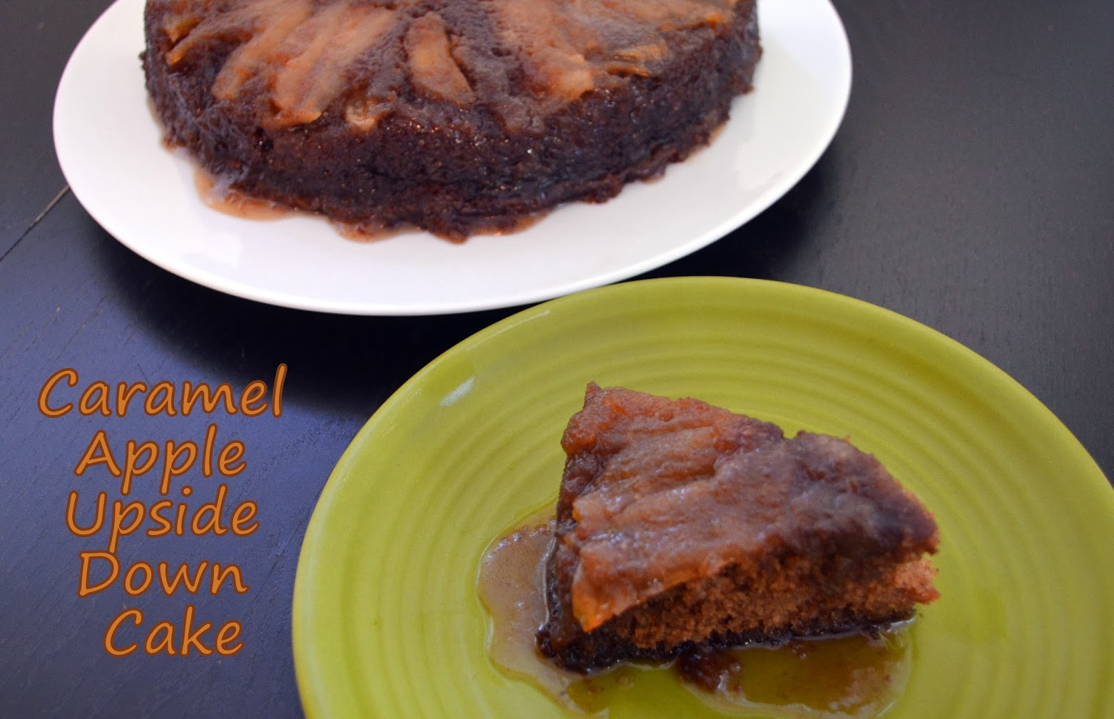Flavors By Four Caramel Apple Upside Down Cake
