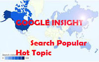 google insight sarana menjaring trafik | google insight mesin penelusuran topik terpopuler di jagad maya