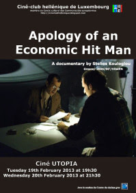 Apologies of an Economic Hitman - Fascinating documentary sheds light on the unknown mechanisms used by the rulers of the modern world, the roots of Islamic terrorism, and the reason why most of the world's population lives in poverty.
