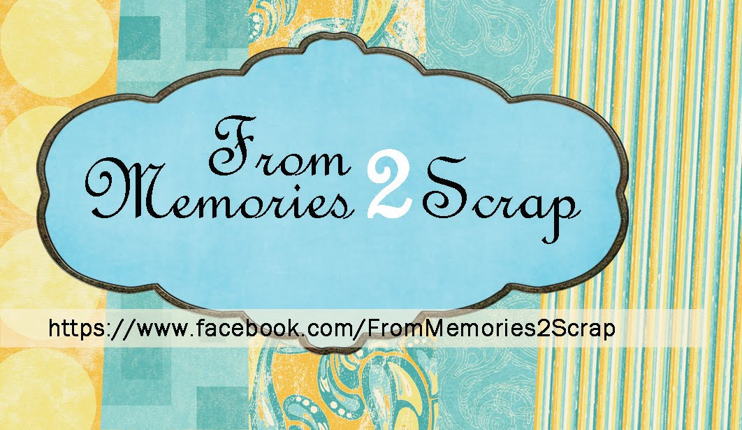 From Memories 2 Scrap