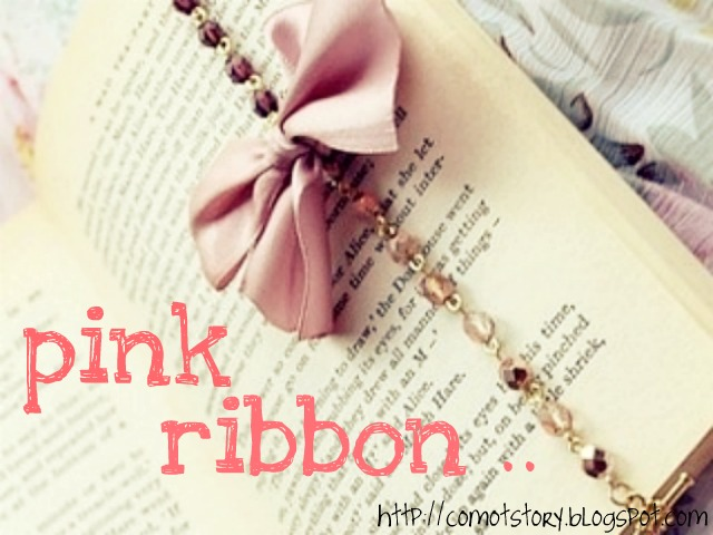 ..oh my pink ribbon..