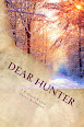Dear Hunter (Cow Pie Gang)